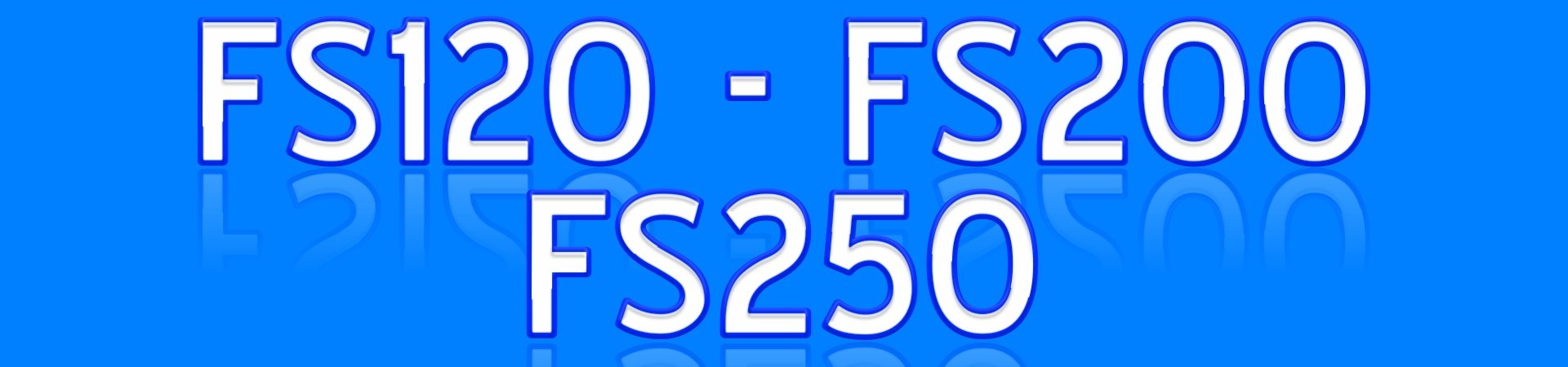 FS120 FS200 FS250
