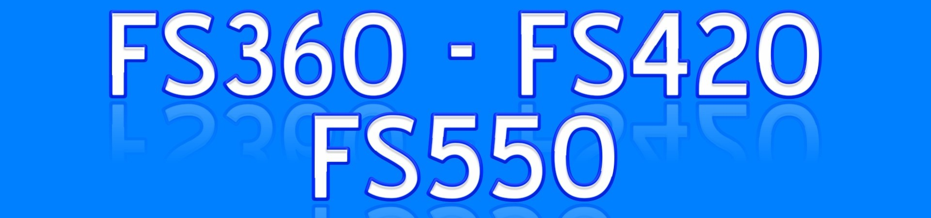 FS360 FS420 FS550